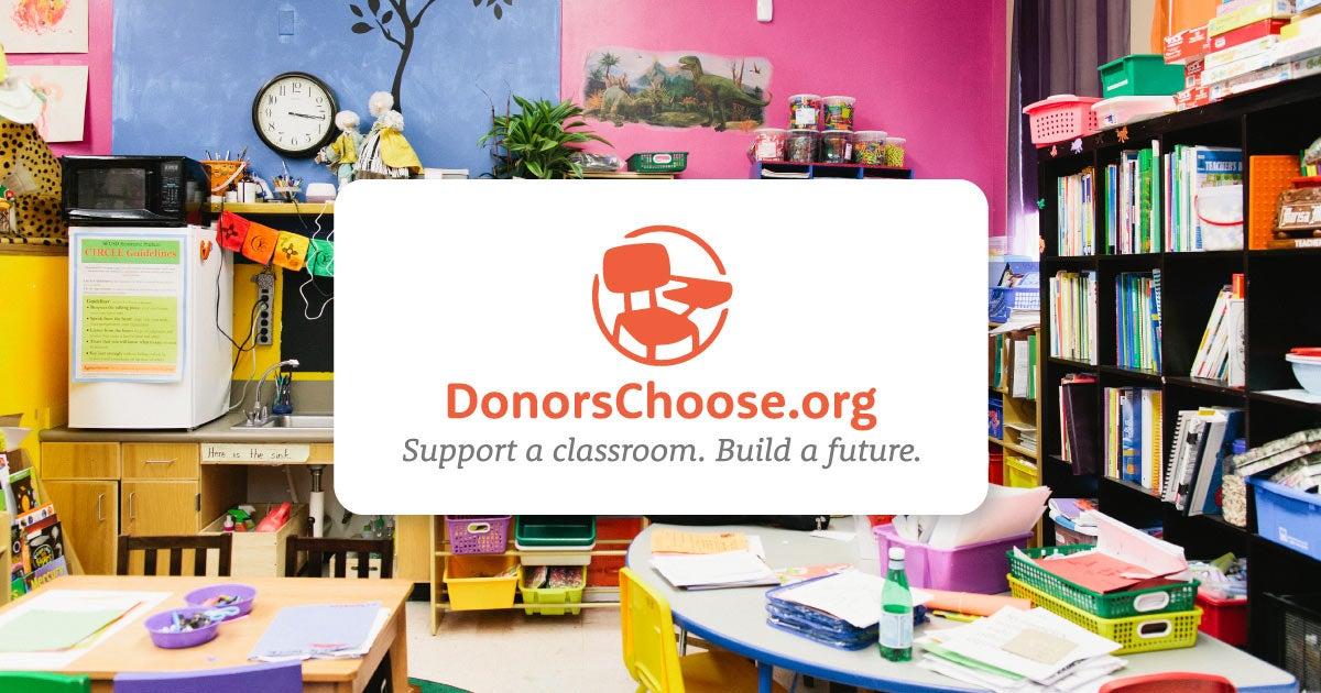 DonorsChoose.org: Support a classroom. Build a future.